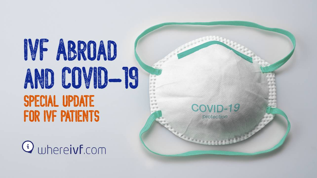 IVF Abroad and COVID-19 - Update